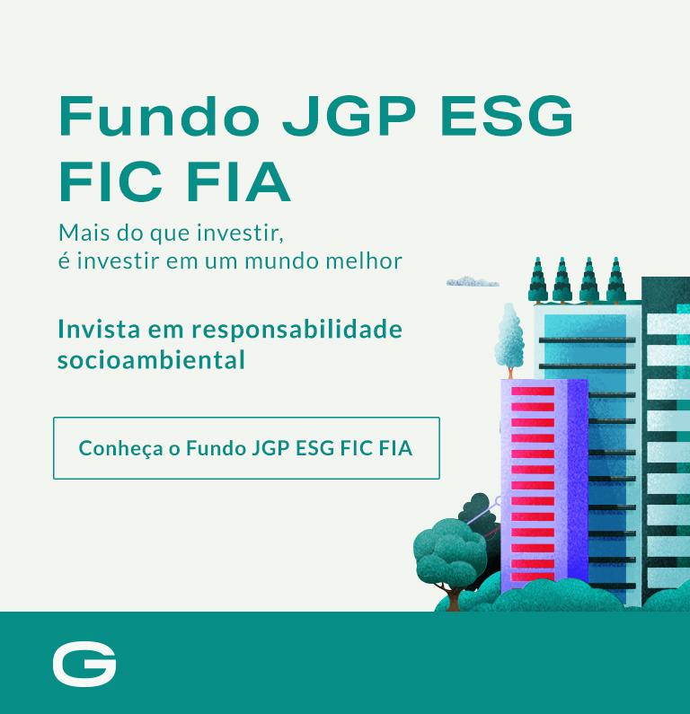 Fundo JGP ESG FIC FIA - Mais do que investir, é investir em um mundo melhor